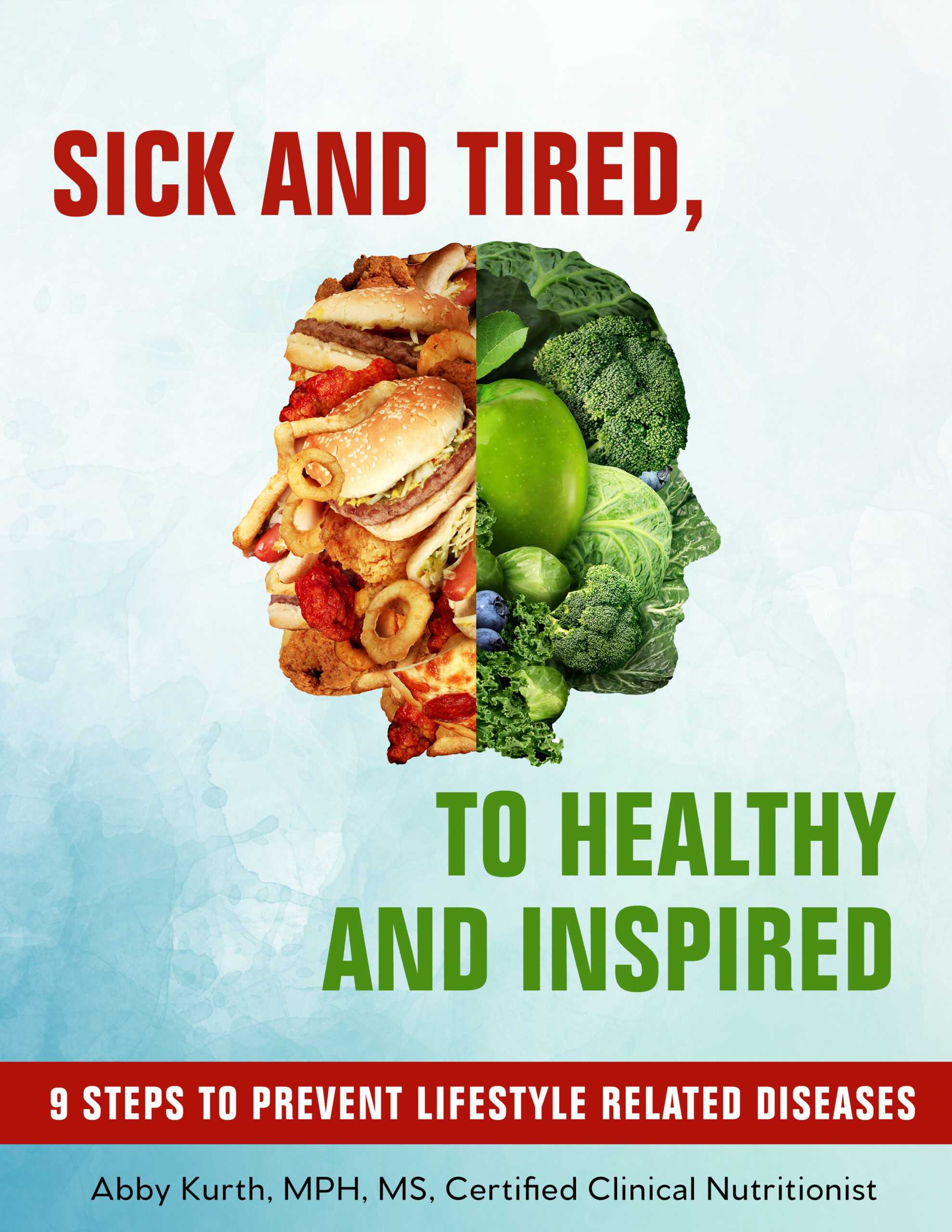 sick and tired 9 steps to prevent lifestyle related diseases